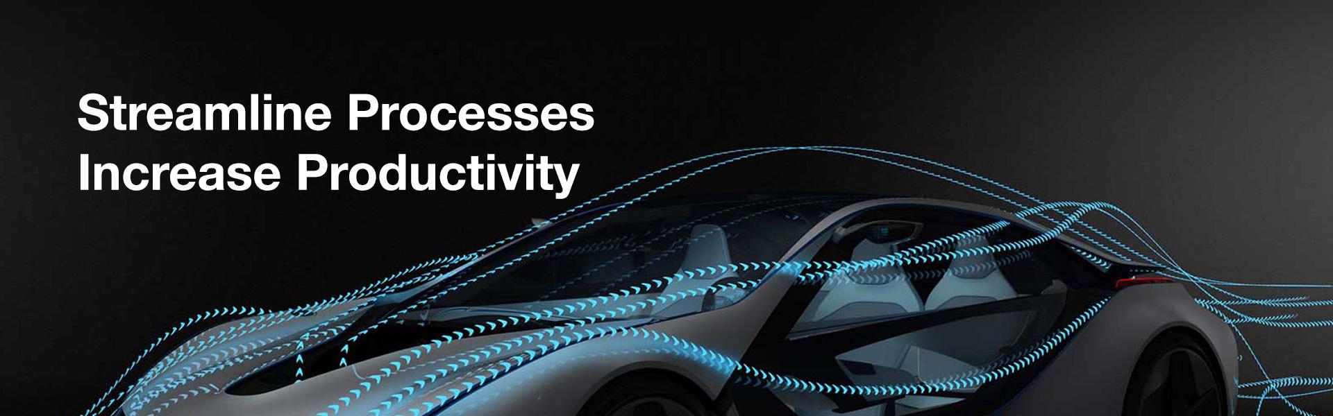 Streamline Processes   Increase Productivity